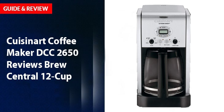 Cuisinart Coffee Maker DCC 2650 Reviews Brew Central 12-Cup