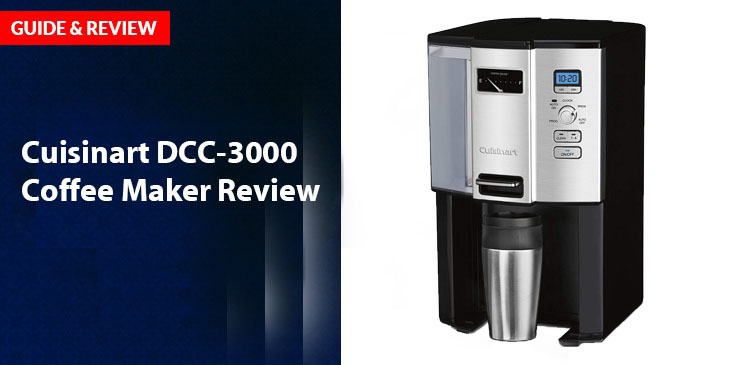 Cuisinart DCC-3000 Coffee Maker Review