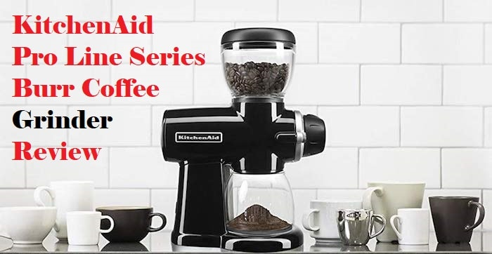 KitchenAid Coffee Grinder Review