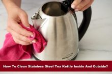 How To Clean Steel Tea Kettle Inside And Outside?